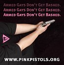 Pink Pistols are not pansies -  they pack heat
